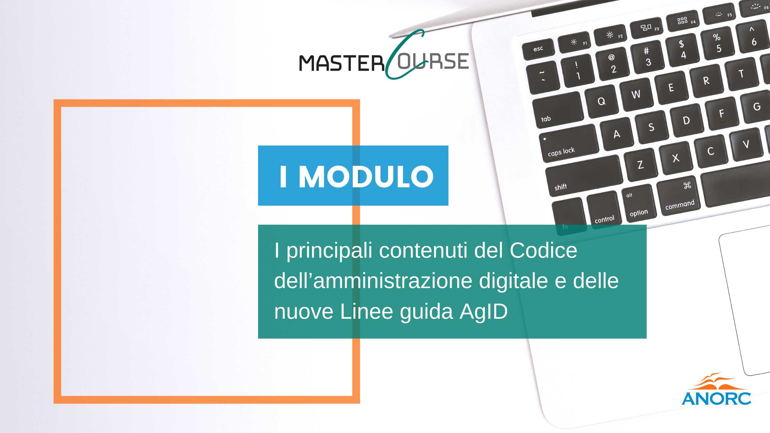 1^ giornata 25 maggio 2021 - I principali contenuti del Codice dell'amministrazione digitale e delle nuove
