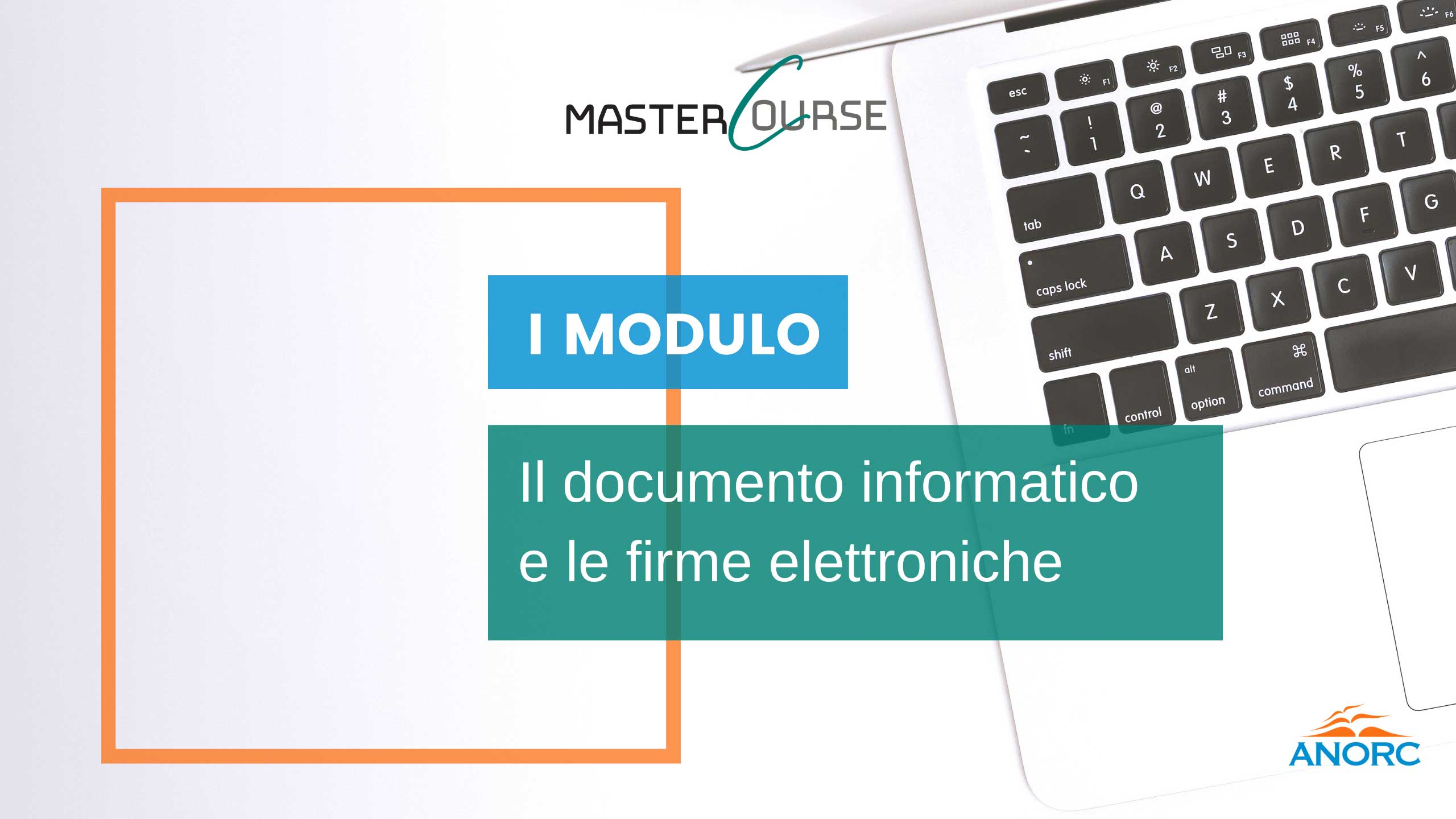 2^ giornata 26 maggio 2021 - Il documento informatico e le firme elettroniche