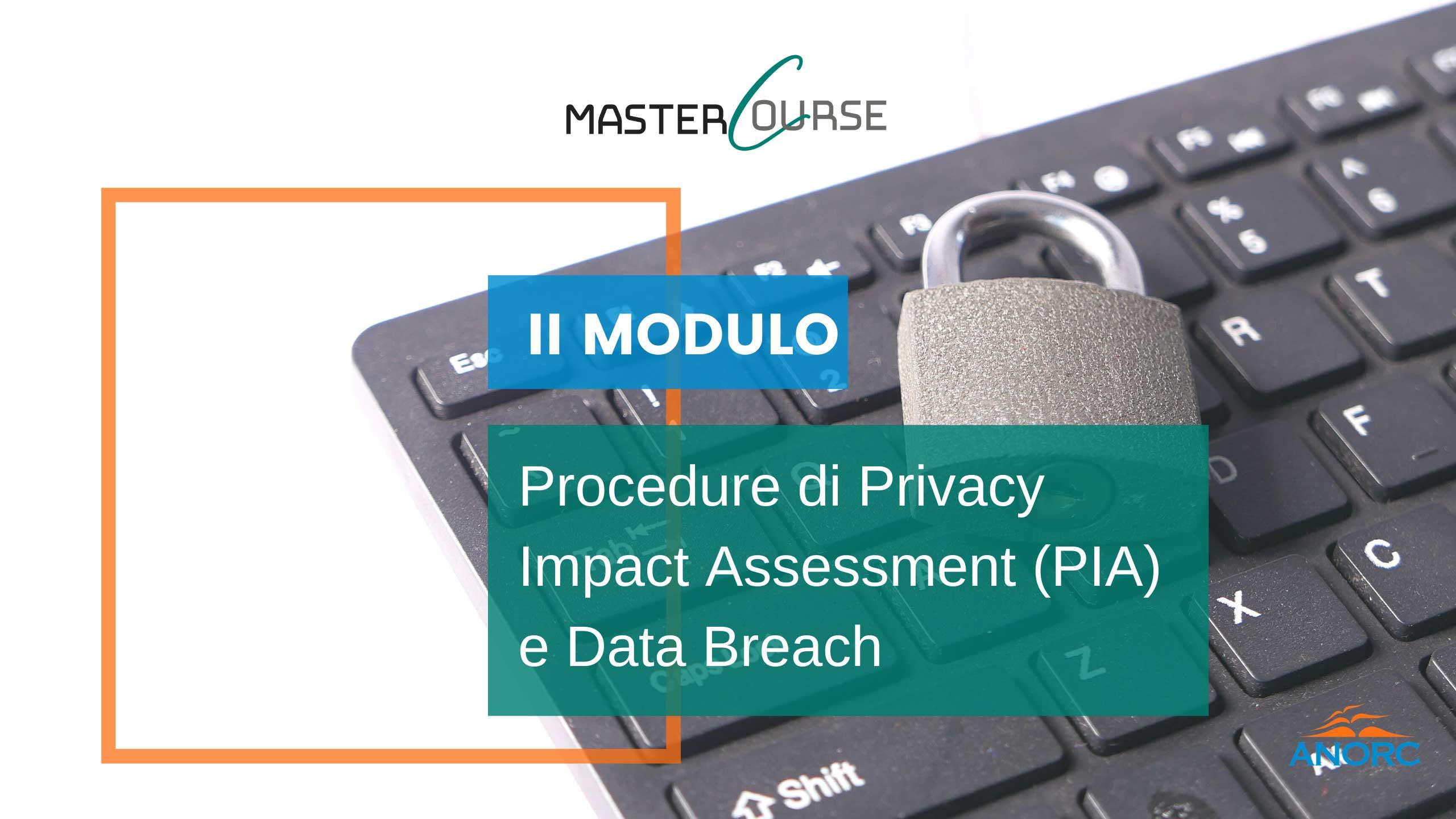 8^ giornata 16 giugno 2021 - Procedure di Privacy Impact Assessment (PIA) e Data Breach