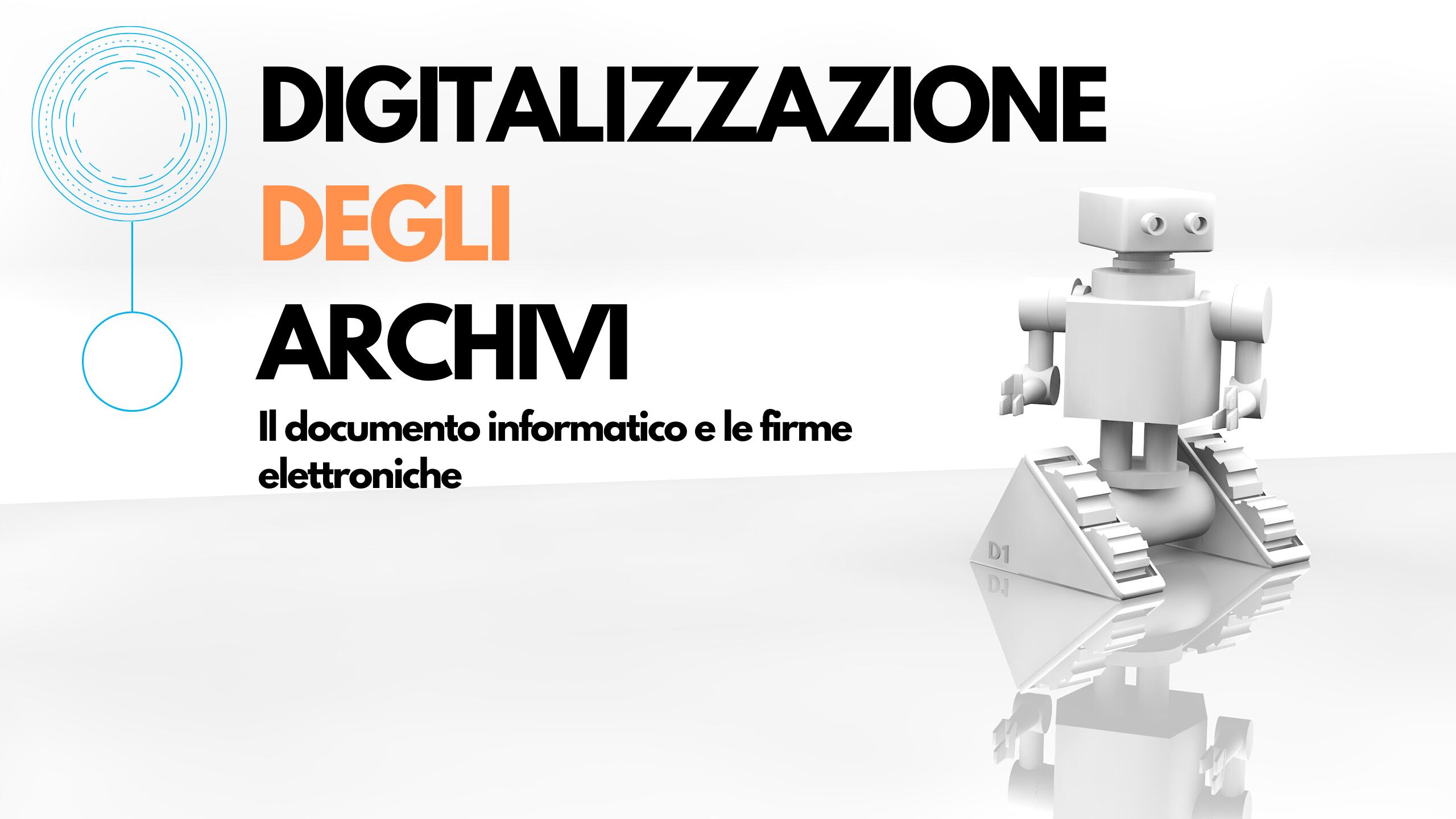 Mastercourse ANORC 2020  - Il documento informatico e le firme elettroniche - Ing. Giovanni Manca e Dott. Stefano Arbia