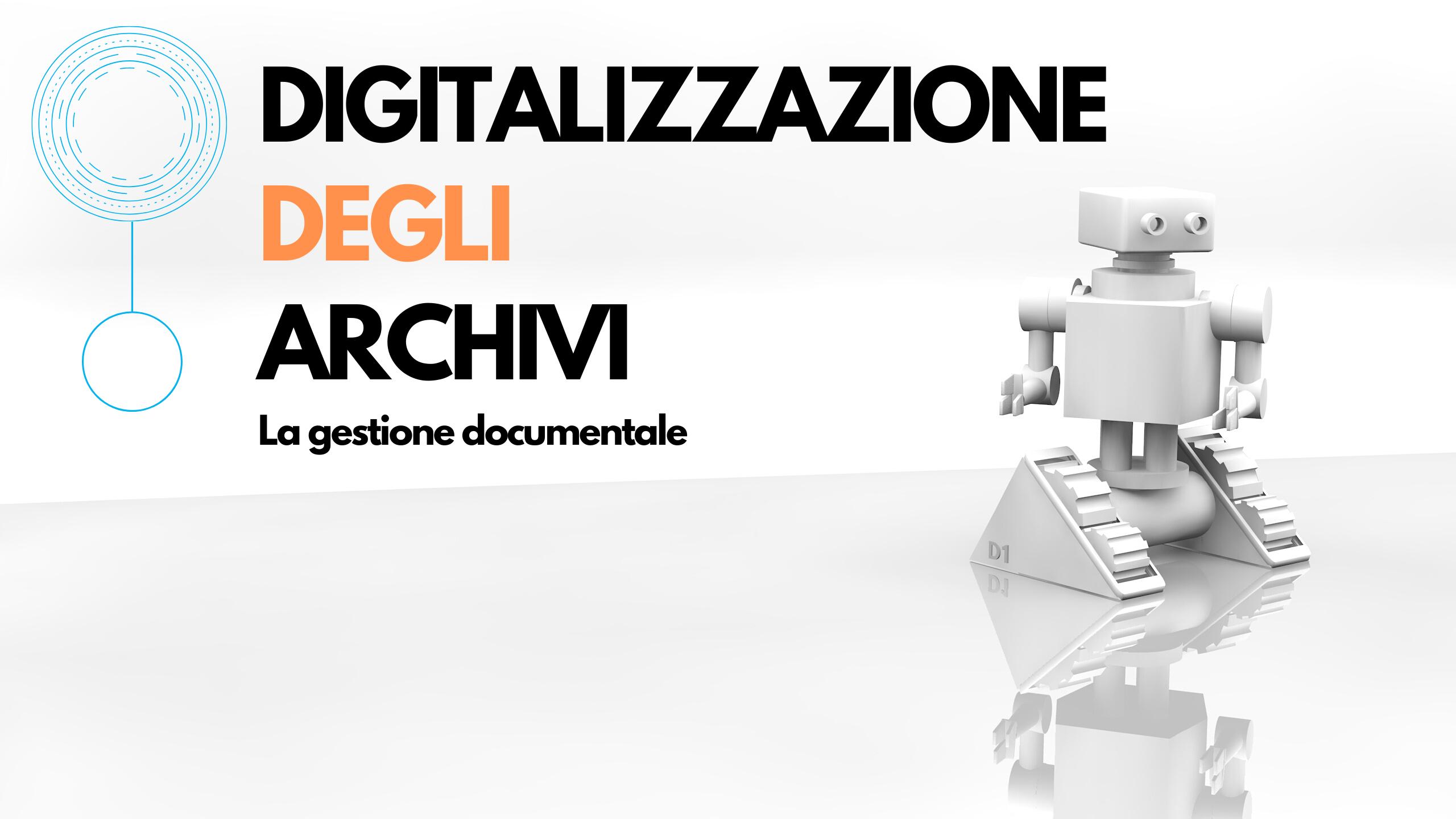 Mastercourse ANORC 2020 - La gestione documentale - Dott. Gianni Penzo Doria